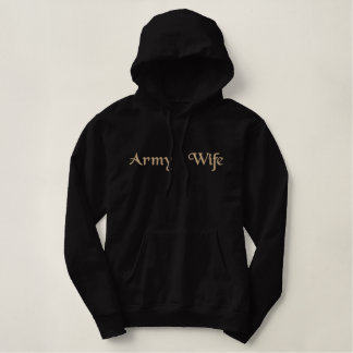 Proud Army Wife/Spouse/Mom/Girlfriend Embroidered Hoodie