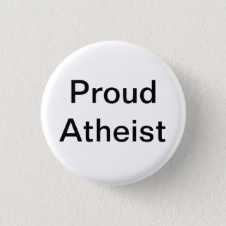 Proud Atheist 3 Cm Round Badge