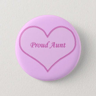 Proud Aunt Button, Pink 6 Cm Round Badge