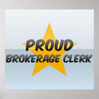 Proud Brokerage Clerk Poster
