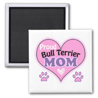 Proud bull terrier mom magnet