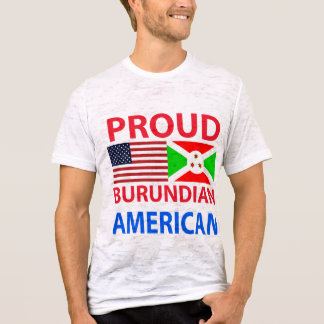 Proud Burundian American T-Shirt