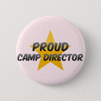 Proud Camp Director 6 Cm Round Badge