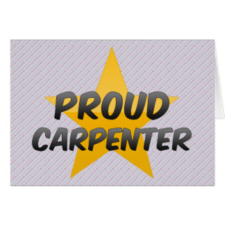 Proud Carpenter Greeting Card
