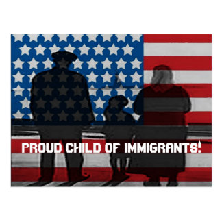 Proud Child of Immigrants Post Card