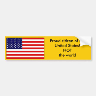 Proud citizen of the United States Bumper Sticker