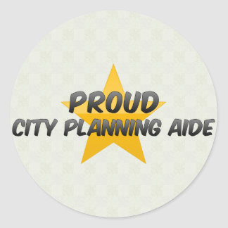 Proud City Planning Aide Stickers