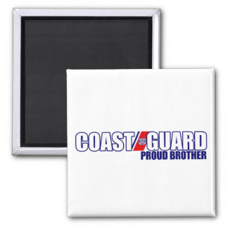 Proud Coast Guard Brother Square Magnet