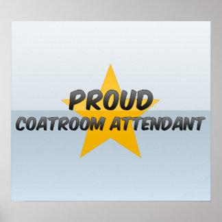 Proud Coatroom Attendant Posters