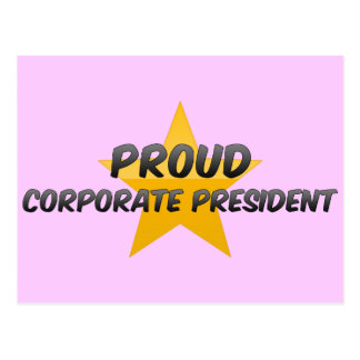 Proud Corporate President Postcards