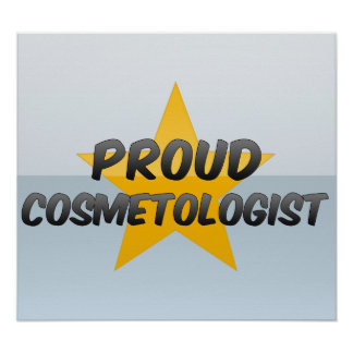Proud Cosmetologist Poster