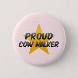 Proud Cow Milker 6 Cm Round Badge