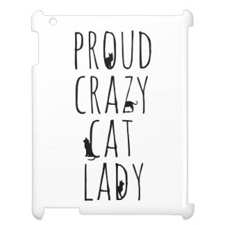 Proud Crazy Cat Lady Case For The iPad 2 3 4