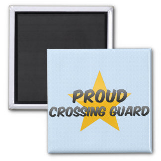 Proud Crossing Guard Square Magnet