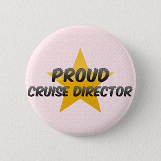 Proud Cruise Director 6 Cm Round Badge