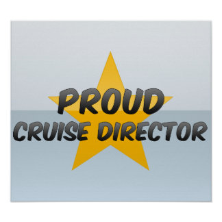 Proud Cruise Director Poster