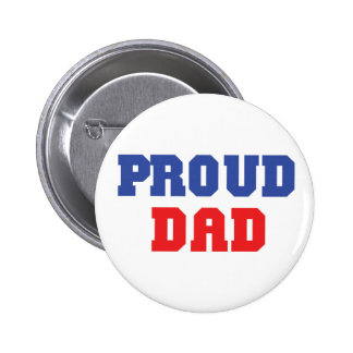 Proud Dad Gift 6 Cm Round Badge