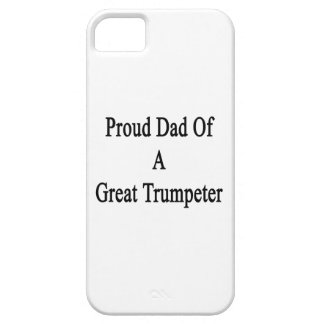 Proud Dad Of A Great Trumpeter iPhone 5 Cases
