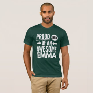 Proud Dad of an awesome Emma T-Shirt