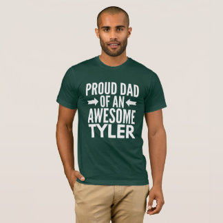 Proud Dad of an awesome Tyler T-Shirt