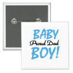Proud Dad of Baby Boy Tshirts and Gifts 15 Cm Square Badge