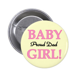 Proud Dad of Baby Girl Tshirts and Gifts 6 Cm Round Badge