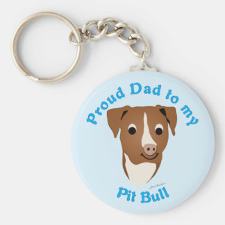 Proud Dad to my Pit Bull Key Ring