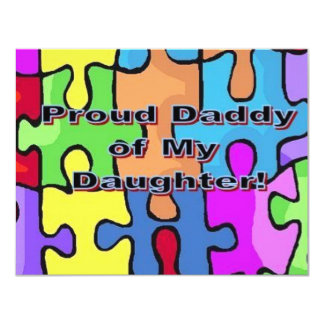 Proud Daddy of My Daughter! 11 Cm X 14 Cm Invitation Card
