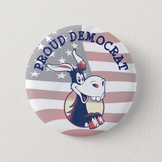 Proud Democrat Donkey Political Funny Button