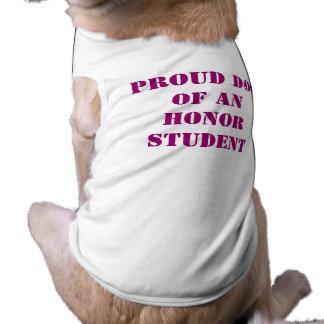 Proud Dog of an Honor Student Sleeveless Dog Shirt
