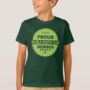 PROUD DOUBLE Digits MEMBER 10th BIRTHDAY T Shirt