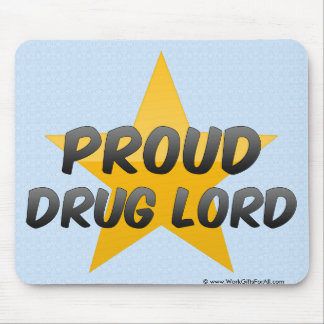 Proud Drug Lord Mouse Pad