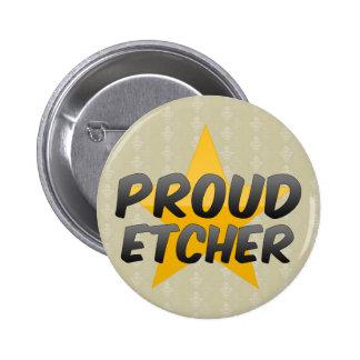 Proud Etcher Pins