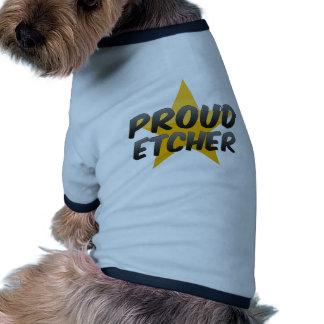 Proud Etcher Dog Clothes