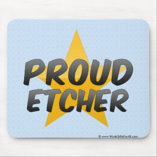 Proud Etcher Mousepad