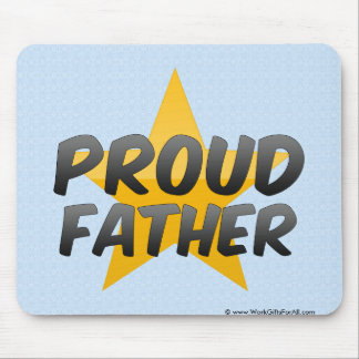 Proud Father Mousepad