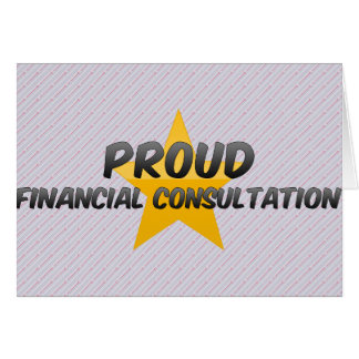 Proud Financial Consultation Greeting Cards