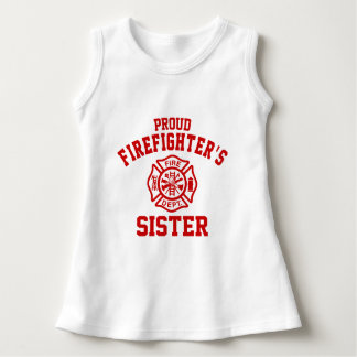 Proud Firefighter's Sister Dress