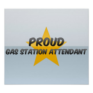 Proud Gas Station Attendant Print