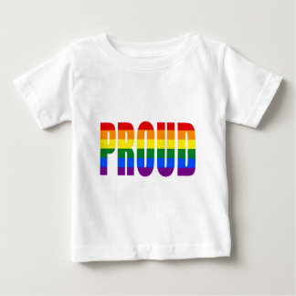 PROUD (Gay Pride Rainbow) Baby T-Shirt