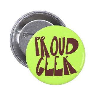 Proud Geek Pinback Button