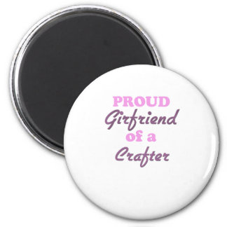 Proud Girlfriend of a Crafter 6 Cm Round Magnet