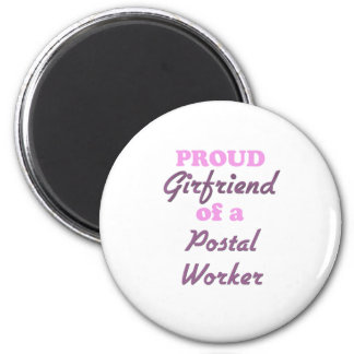Proud Girlfriend of a Postal Worker 6 Cm Round Magnet