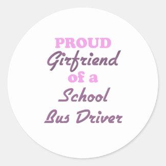 Proud Girlfriend of a School Bus Driver Round Sticker