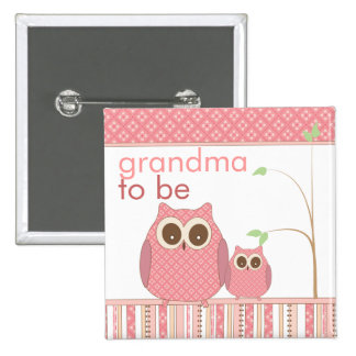 Proud Grandma to Be & Baby Girl Owl 15 Cm Square Badge