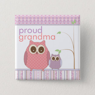 Proud Grandma to Be & Baby Owl 15 Cm Square Badge