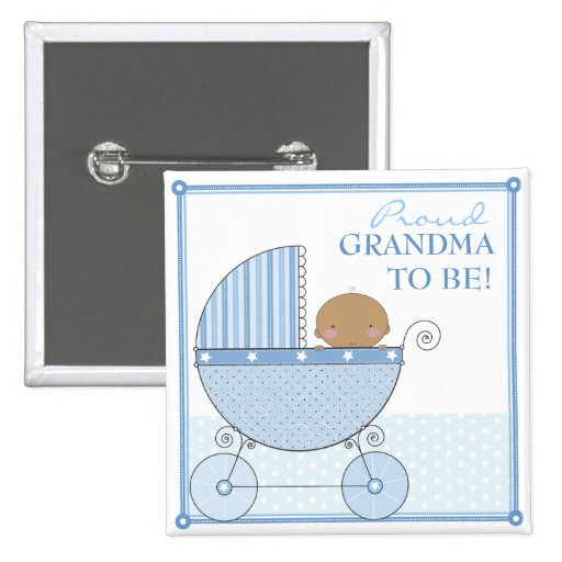 Proud Grandma to Be Ethnic Baby Boy Blue Carriage Buttons