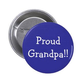 Proud Grandpa!! 6 Cm Round Badge