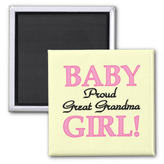 Proud Great Grandma Baby Girl Tshirts and Gifts Magnet