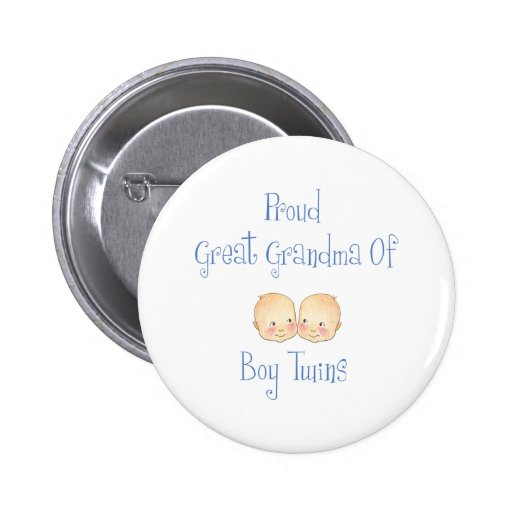 Proud Great Grandma Of Boy Twins Buttons